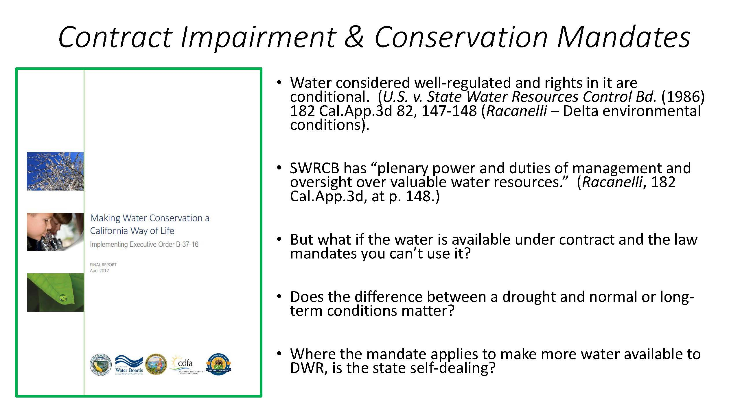 PANEL: Legal issues associated with water conservation mandates